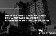 Impactos nos trabalhadores com a entrada da Ebserh no Hospital de Clínicas da UFPR