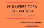 Sinditest-PR convida TAEs da Unila para evento Mulheres Fora da Caixinha