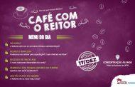 Café com o Reitor da UFPR tem nova data: será na terça-feira (17). Participe!