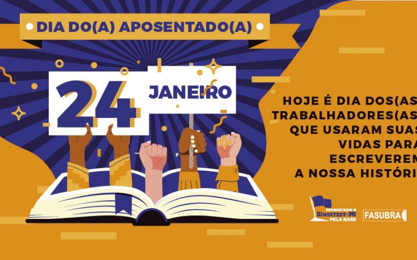 Hoje é dia dos trabalhadores que usaram suas vidas para escrever a nossa história  24 de janeiro – Dia do Aposentado